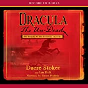 Dracula the Un-Dead | [Dacre Stoker, Ian Holt]