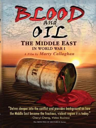 Blood and Oil - The Middle East in World War