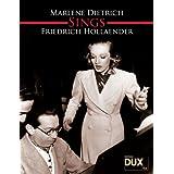 Marlene Dietrich Sings Friedrich Hollaender: Eine Sammlung unvergessener Titel aus einer großen Zeit