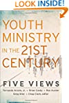 Youth Ministry in the 21st Century: F...