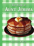 img - for The Story of Aunt Jemima [Paperback] [2008] (Author) John Troy McQueen book / textbook / text book