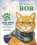 James Bowen My Name is Bob