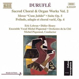 Duruflé: Geistliche Chorwerke / Orgelwerke, Vol. 2