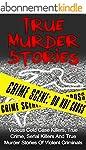 True Murder Stories: Vicious Cold Cas...