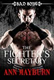 The Fighter's Secretary: Bad Boys