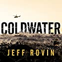 Coldwater Audiobook by Jeff Rovin Narrated by Danny Campbell