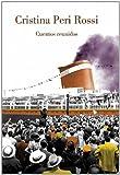 Cuentos reunidos de Cristina Peri Rossi (Spanish Edition) (8426415911) by Cristina Peri Rossi