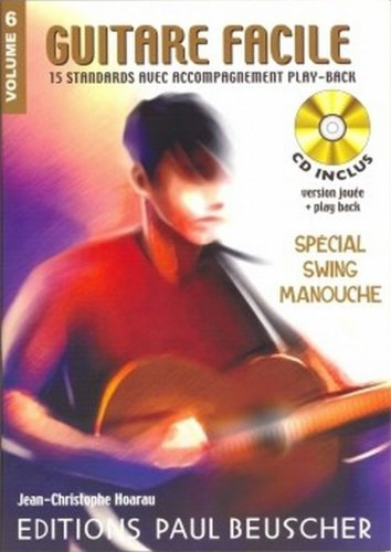 Alfred 33-01020334 Guitare Facile- Volume 6- Spcial Swing Manouche
