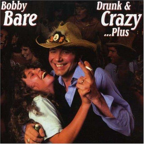 Bobby Bare - Drunk & Crazy...Plus - Zortam Music