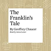 The Canterbury Tales: The Franklin's Tale (Modern Verse Translation) | [Geoffrey Chaucer]