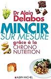 Mincir sur mesure gr�ce � la chrono-nutrition