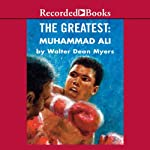 The Greatest: Muhammad Ali | Walter Dean Myers