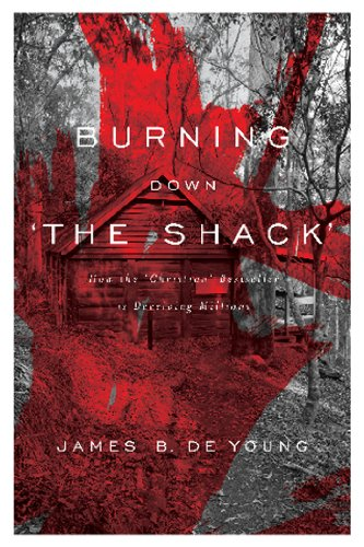 Burning Down 'The Shack': How the 'Christian' bestseller is deceiving millions
