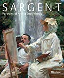 Sargent: Portraits of Artists and Friends