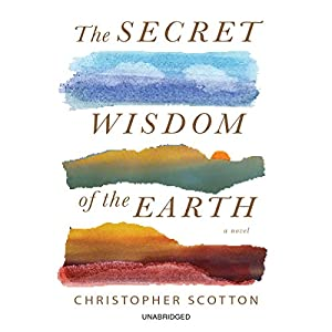 The Secret Wisdom of the Earth Audiobook