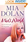 Mia's World: An Extraordinary Gift. A...