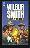 Shout at the Devil (033002440X) by Smith, Wilbur