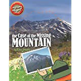 The Case of the Missing Mountain (Mystery Rangers) ~ Kim Jones