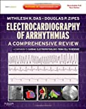 img - for Electrocardiography of Arrhythmias: A Comprehensive Review: A Companion to Cardiac Electrophysiology: Expert Consult - Online and Print, 1e book / textbook / text book