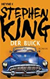 Der Buick: Roman (German Edition)