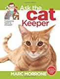 Marc Morrone's Ask the Cat Keeper (Ask the Keeper)