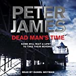 Dead Man's Time: Roy Grace Mystery, Book 9   Peter James