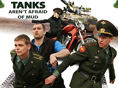 Tanks aren't afraid of mud - Season 1