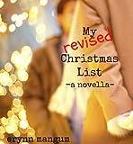 My Revised Christmas List - a novella