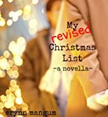 My Revised Christmas List - a novella