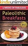 4 Weeks of Fabulous Paleolithic Break...