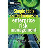 Simple Tools and Techniques for Enterprise Risk Management (The Wiley Finance Series) ~ Robert J. Chapman