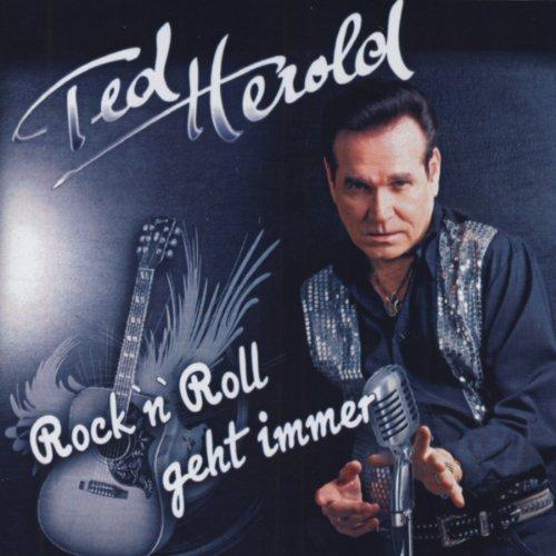 Ted Herold - Rock N Roll Geht Immer