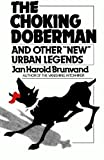 img - for The Choking Doberman: And Other Urban Legends book / textbook / text book