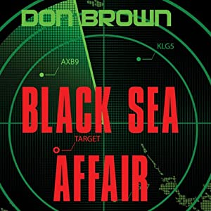 Black Sea Affair | [Don Brown]