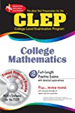 CLEP College Mathematics w/CD-ROM (CLEP Test Preparation) (0738603694) by Friedman M.S., Mel