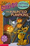 Scooby-Doo Picture Clue #08: The Haunted Pumpkins   [SCOOBY DOO PICT CLUE SCOOBY-DO] [Paperback]
