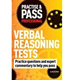 img - for Practise & Pass Professional: Verbal Reasoning Tests: Over 500 Questions to Help You Pass Verbal Reasoning Tests (Practice & Pass Professional) (Paperback) - Common book / textbook / text book