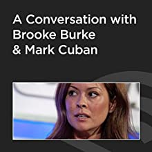 A Conversation with Brooke Burke and Mark Cuban  by Mark Cuban Narrated by Brooke Burke