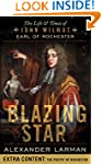 Blazing Star: The Life and Times of J...