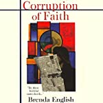 Corruption of Faith: Sutton McPhee, Book 1 (       UNABRIDGED) by Brenda English Narrated by Holly Fielding