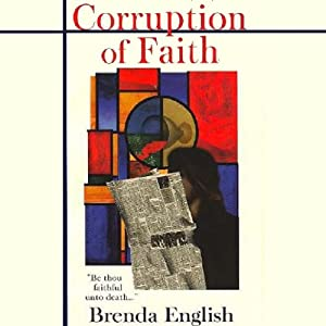 Corruption of Faith: Sutton McPhee, Book 1 | [Brenda English]