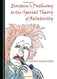 img - for Einstein's Pathway to the Special Theory of Relativity book / textbook / text book