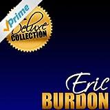 The Deluxe Collection: Eric Burdon