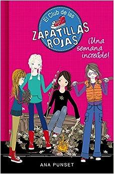CLUB DE LAS ZAPATILLAS ROJAS 5 UNA SEMANA INCREIBLE (Spanish) Perfect