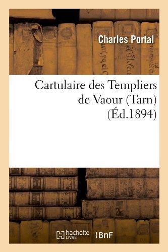 Cartulaire des Templiers de Vaour (Tarn) (Éd.1894)