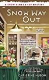 Snow Way Out (A Snow Globe Shop Mystery)