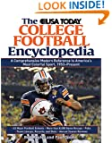 The USA TODAY College Football Encyclopedia: A Comprehensive Modern Reference to America's Most Colorful Sport, 1953-Present