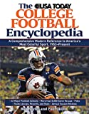 Bob Boyles The USA Today College Football Encyclopedia: A Comprehensive Modern Reference to America's Most Colorful Sport, 1953-Present