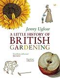 A Little History of British Gardening