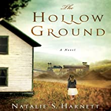 The Hollow Ground (       UNABRIDGED) by Natalie S. Harnett Narrated by Luci Christian